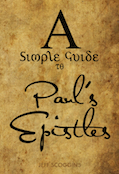 A Simple                         Guide to Pauls Epistles